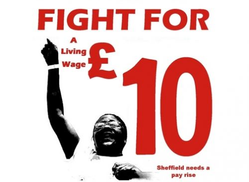 Sheffield Needs a Pay Rise - Fight for £10 march